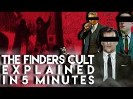 Losing Finders: The Buried Documents that Linked the Infamous 'Finders' Cult to the CIA